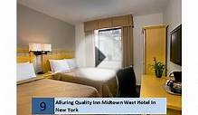 Alluring Quality Inn Midtown West Hotel In New York