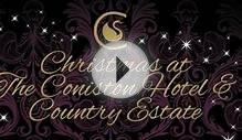 Christmas At The Coniston Hotel And Country Estate