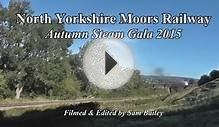North Yorkshire Moors Railway - Autumn Steam Gala 2015