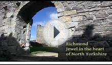 Richmond - the jewel in the heart of North Yorkshire