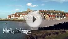Whitby Cottages - A Quick Tour of Whitby