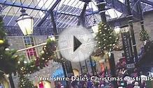 Yorkshire Dales Christmas Festivals